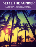 Seize The Summer: Literacy Resource