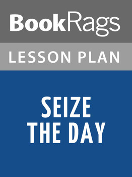 Seize the Day Lesson Plans