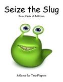 Seize the Slug - Basic Facts of Addition Game