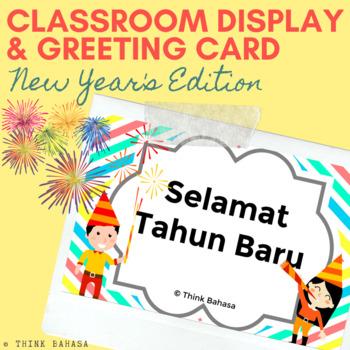 Selamat Tahun Baru (Happy New Year's) Classroom Display & Greeting Card