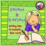 Goal-Setting! Select & Reflect! Engaging Students in Their Own Learning!