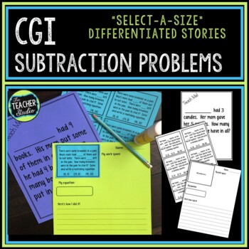 Select-a-size Subtraction Stories:  CGI Style Word Problems for Grades 1-3
