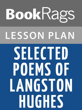 Selected Poems of Langston Hughes Lesson Plans