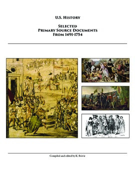 Selected Primary Sources for American History - Unit 1