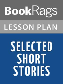 Selected Short Stories Lesson Plans
