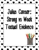 Selecting Textual Evidence - Julius Caesar Act 1