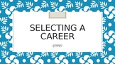 Selecting a Career- Job Readiness- Career Clusters- Free Updates for Life!