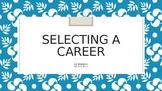 Selecting a Career- Job Readiness- Career Clusters- Free U