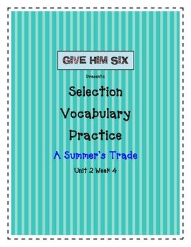 Selection Vocabulary - A Summer's Trade