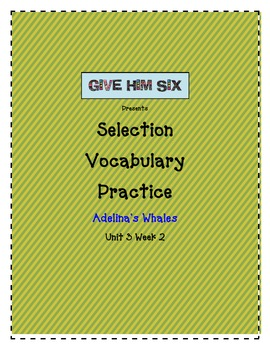 Selection Vocabulary- Adelina's Whales