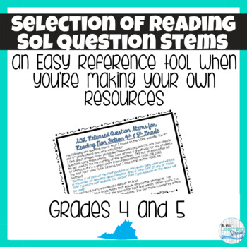 Selection of Released Question Stems for the 4th & 5th Grade VA SOL Reading Test