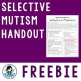 Selective Mutism Parent/Teacher Handout - FREEBIE