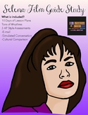 Selena Film Study with 10 Days of Lesson Plans!