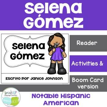 Selena Gomez Reader {Hispanic Heritage Month} Organizer, & Timeline {En español}