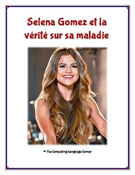 Selena Gomez et la vérité sur sa maladie