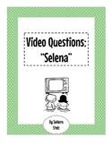 Selena Movie Comprehension Questions