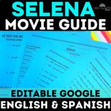 Selena Movie Guide for Spanish Class movie - English & Spanish w/ Key