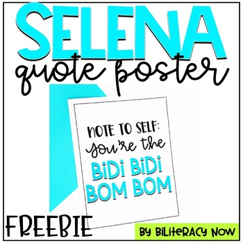 Selena Quote Inspired Poster! FREEBIE!