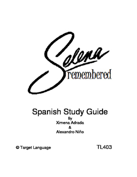 Selena Remembered-Spanish Study Guide