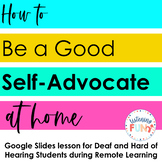 Self-Advocacy At Home (Distance Learning)