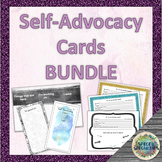 Self-Advocacy Cards BUNDLE (Elementary & Middle / High School)