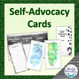 Self-Advocacy Cards for Middle & High School Students (Editable)