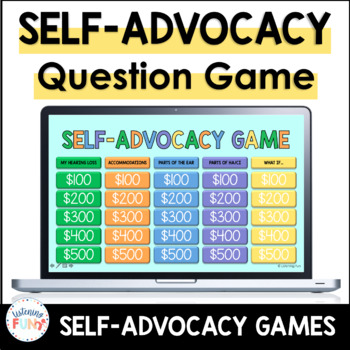 Self-Advocacy Jeopardy Style Game for Deaf and Hard of Hearing Students