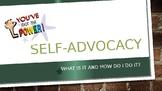 Self-Advocacy Power Point