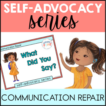 Self-Advocacy Series Communication Repair Book and Activities