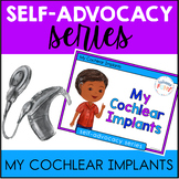 Self-Advocacy Series: My Cochlear Implants