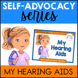 Self Advocacy Series: My Hearing Aids