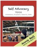 Self Advocacy Voice - Professional, Purposeful, Powerful, Polite