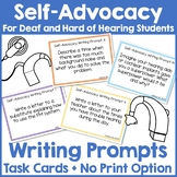 Self-Advocacy Writing Prompts for Deaf and Hard of Hearing Students