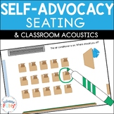 Self-Advocacy for Seating and Classroom Acoustics