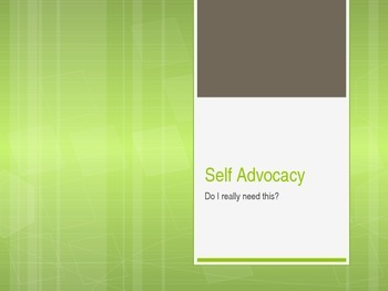 Self Advocacy (from the book 7 Steps to Success)