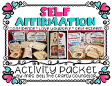 Self Affirmation Activity Pack #COUNSELORSBACK4SCHOOL