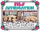 Self Affirmation Activity Pack #COUNSELORSBACK4SCHOOL