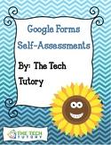 Self Assessment Google Forms