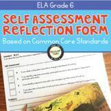 Self-Assessment Reflection Forms ELA 6