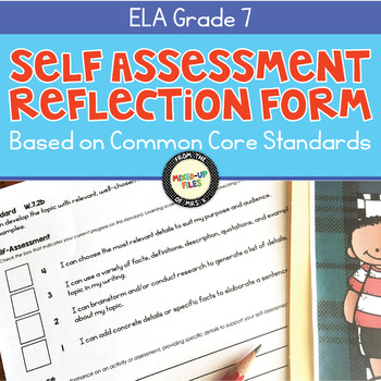 Self-Assessment Reflection Forms ELA 7th Grade