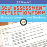 Self-Assessment Reflection Forms ELA 8