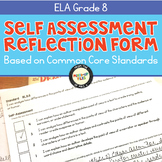 Self-Assessment Reflection Forms ELA 8