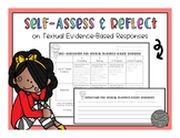 Self-Assessment & Reflection for Responses with Text-Based Evidence