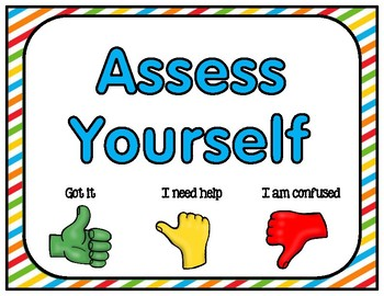 Self Assessment Thumbs Up or Color Cube Versions