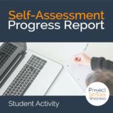Self-Assessment Worksheet - Progress Report