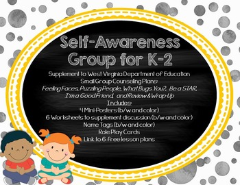 Self Awareness Small Group: Supplement to West Virginia Counseling Curriculum