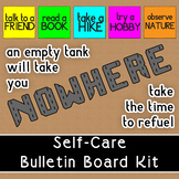 Self Care Bulletin Board Kit | Take Time to Refuel 25+ Activities