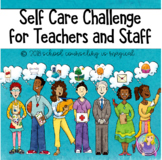 Self-Care Challenge for Teachers and Staff