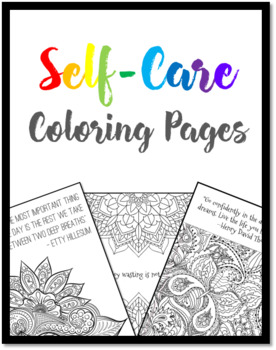 Self Care And Mindfulness Coloring Pages By The Never Boring Mrs Doering