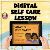 Self Care Digital Lesson | Digital Learning